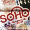 Soho Bar - Concert & Meat